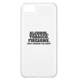Alcohol Tobacco Firearms Who's bringing the chips? Cover For iPhone 5C