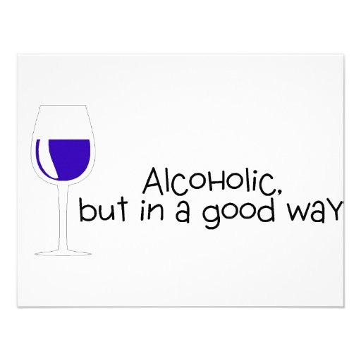 Alcoholic But In A Good Way Wine Custom Invites