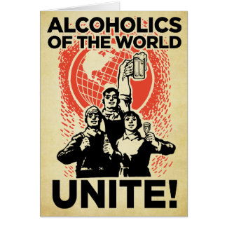 Alcoholics of the World Birthday Card