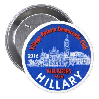 Aldeanos para Hillary 2016 Pin Redondo De 3 Pulgadas
