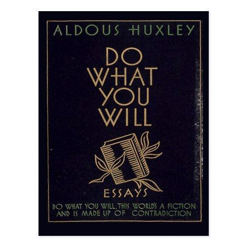 essays by aldous huxley Aldous leonard huxley was born on july essays, and historical pieces huxley's first introduction to british intellectual society occurred while working as a.