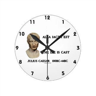 Alea Iacta Est el dado es César echado Reloj Redondo Mediano