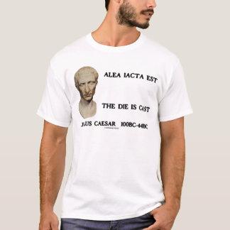 Alea Iacta Est - The Die Is Cast T-Shirt