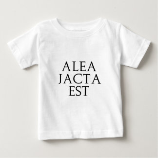 Alea Jacta Est Baby T-Shirt