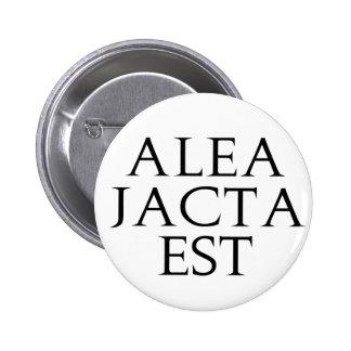 Alea Jacta Est Pinback Buttons