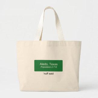 Aledo Nuff Said Tote Bag