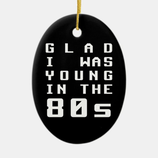 Alegre era joven en los años 80 adorno para reyes