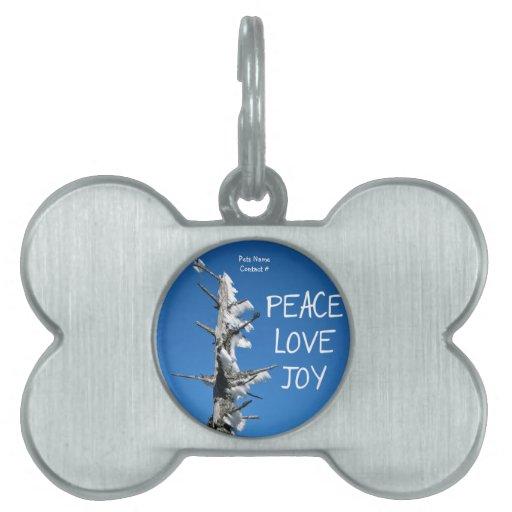 Alegría del amor de la paz - deseo simple del día  placa de mascota