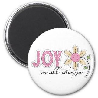 Alegría en todas las cosas imán redondo 5 cm