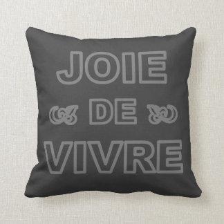"""Alegría francesa de """"joie de vivre"""" de la frase de almohadas"""