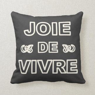 """Alegría francesa de """"joie de vivre"""" de la frase de cojines"""