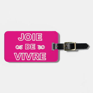 """Alegría francesa de """"joie de vivre"""" de la frase de etiquetas de maletas"""