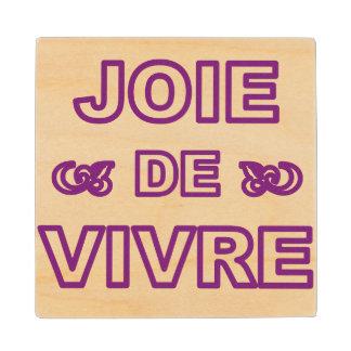 """Alegría francesa de """"joie de vivre"""" de la frase de posavasos de arce"""