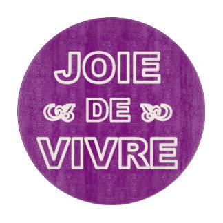 """Alegría francesa de """"joie de vivre"""" de la frase de tabla de cortar"""