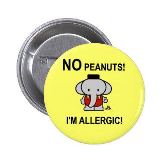 Alérgico a los cacahuetes pin redondo 5 cm