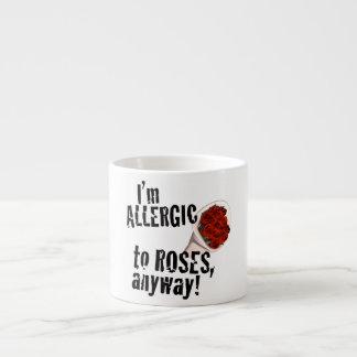 Alérgico a los rosas Vday anti Taza Espresso