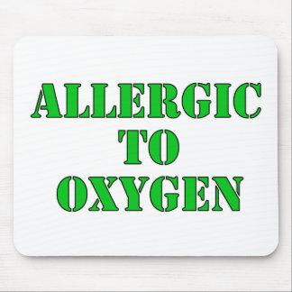 Alérgico al oxígeno tapetes de raton
