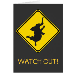 Alert: Dancing Elephant Xing! Card