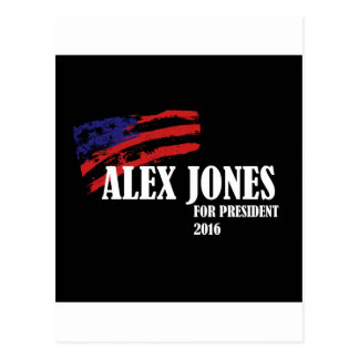 Alex Jones for President 2016 Postcard