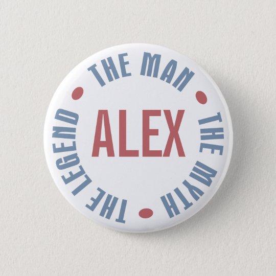 Alex Man Myth Legend Customizable Button
