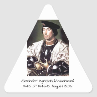 Alexander Agricola (Ackerman) Triangle Sticker