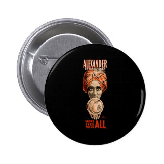 Alexander crystal seer knows sees tells all 2 inch round button