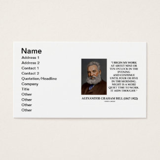 Alexander Graham Bell Night More Quiet Time Work Business Card