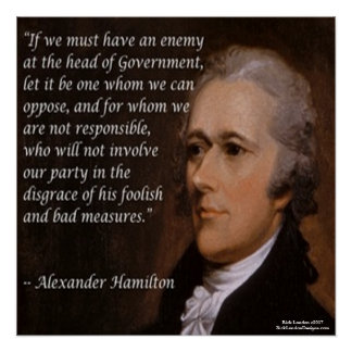 "Alexander Hamilton & ""Enemy Leader"" Quote Poster"