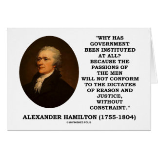 Alexander Hamilton Government Passion Constraint Greeting Cards