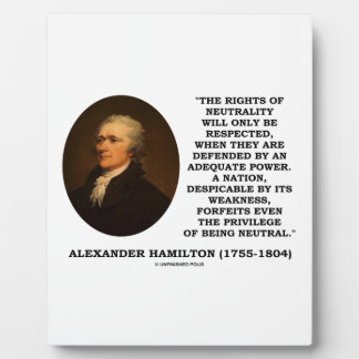 Alexander Hamilton Rights Of Neutrality Power Plaque