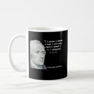 Alexander Hamilton's Dank Meme - Mug