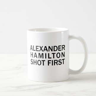 Alexander Hamilton tiró primero - la camiseta blan Tazas