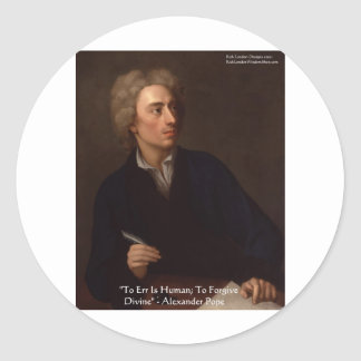 "Alexander Pope ""To Err Human"" Wisdom Quote Gifts Classic Round Sticker"