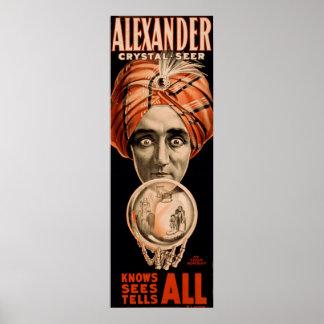 Alexander que el adivino cristalino sabe ve dice t póster