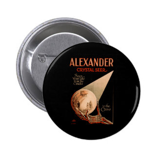 Alexander sees your life from the cradle 2 inch round button