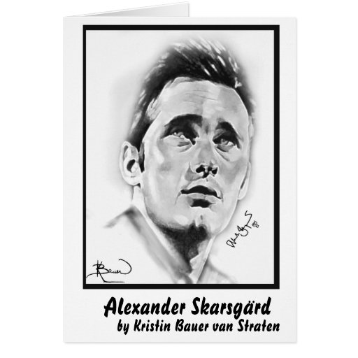 """Alexander Skarsgard"" by Kristin Bauer Greeting Card"