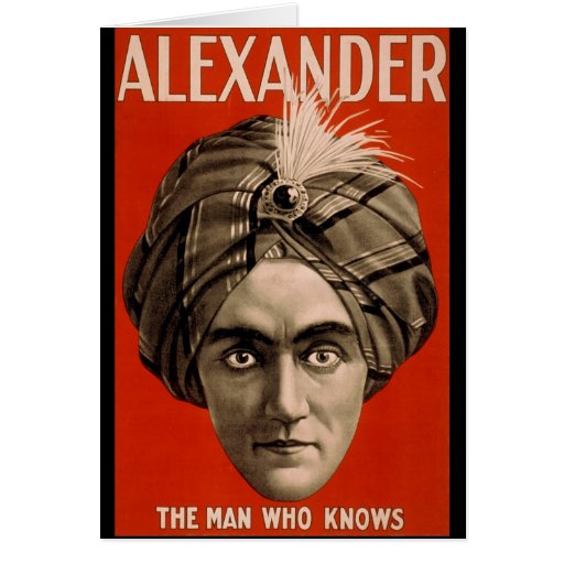 Alexander the man who knows Magic Greeting Card