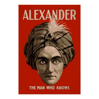 Alexander the Man Who Knows Poster