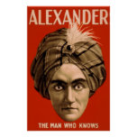 "Alexander ""The Man Who Knows"" (The Poster)"