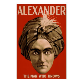 "Alexander ""The Man Who Knows"" (The Poster) Poster"