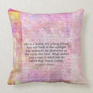 Alexandre Dumas Wisdom Life Quote Throw Pillow