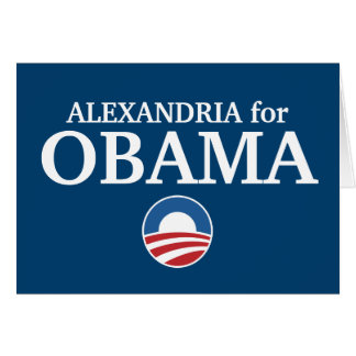 ALEXANDRIA for Obama custom your city personalized Greeting Cards