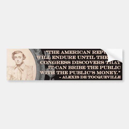 Alexis de Tocqueville Quote Americas Lifetime Bumper Sticker