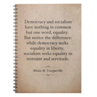 Alexis de Tocqueville Quote Spiral Notebook