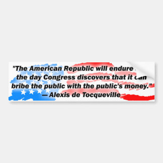 Alexis De Tocqueville: The American Republic! Bumper Sticker