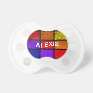 ALEXIS ( female names ) Pacifier