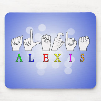 ALEXIS FINGERSPELLED ASL SIGN NAME FE MALE MOUSE PAD