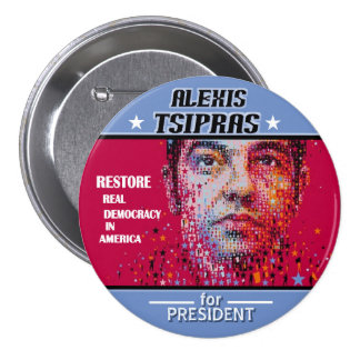 Alexis Tsipras para el presidente 2016 Pin Redondo 7 Cm