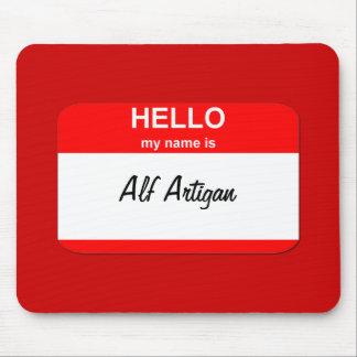 Alf Artigan Mouse Pad