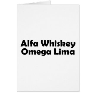 Alfa Whiskey omega Lima AWOL Tarjeta De Felicitación